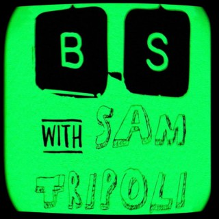 Broken Simulation with Sam Tripoli