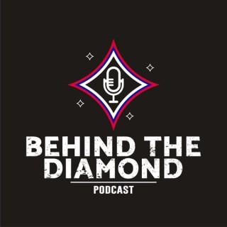 Behind The Diamond Podcast