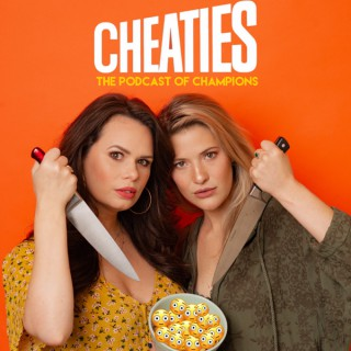 CHEATIES with Lace Larrabee and Katherine Blanford