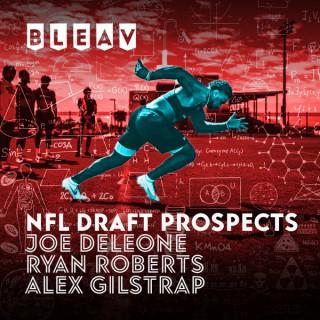 Bleav in NFL Draft Prospects