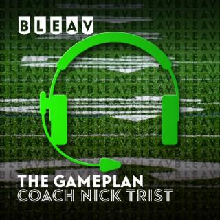 Bleav in The Gameplan