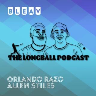 Bleav in The Long Ball