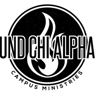 UND Chi Alpha Podcast