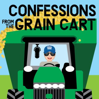 Confessions From the Grain Cart