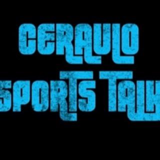 Ceraulo Sports Talk