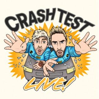 Crash Test Live Podcast