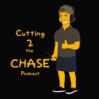 Cutting 2 the Chase