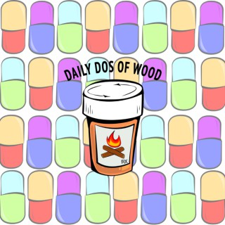 DailyDos of Wood Podcast