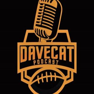 Davecat Podcast