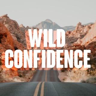 Wild Confidence