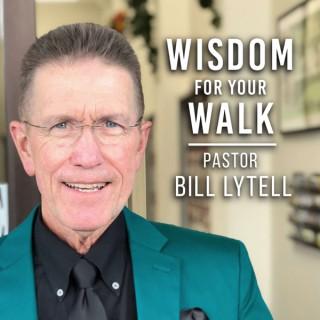 WISDOM FOR YOUR WALK