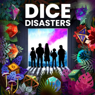Dice Disasters