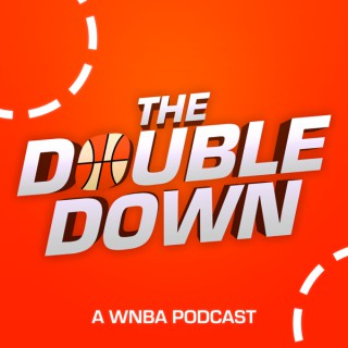 Double Down WNBA Podcast