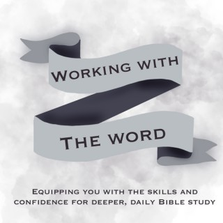 Working with the Word