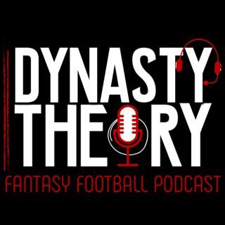 Dynasty Theory Fantasy Football Show | Dynasty Fantasy Football