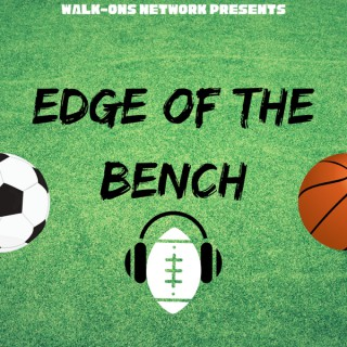 Edge of the Bench