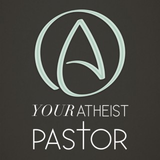 Your Atheist Pastor