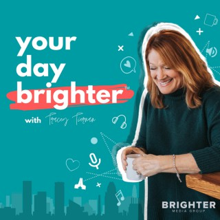 Your Day Brighter™