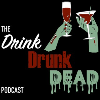 Drink Drunk Dead