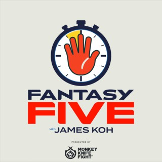 Fantasy Five with James Koh