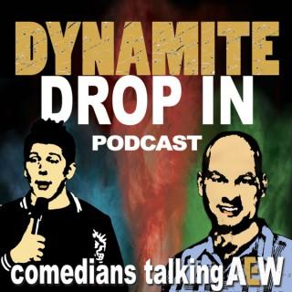 Dynamite Drop In