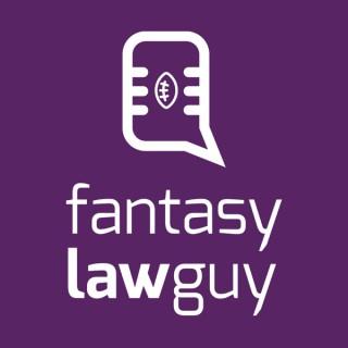 Fantasy Law Guy Podcast