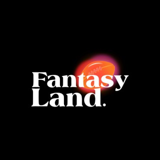 FantasyLand Football - Fantasy Football Podcast