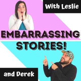 Embarrassing Stories!