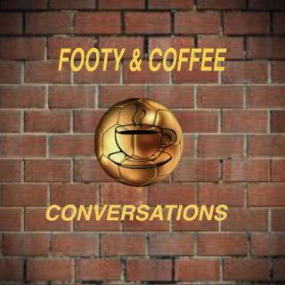 FootyandCoffeeConversations Podcast