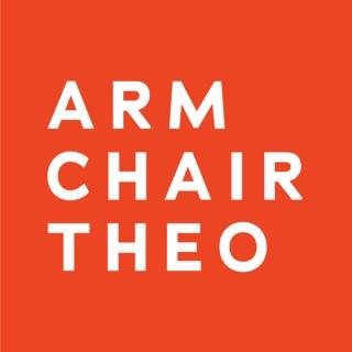 Armchair Theology