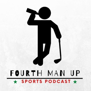 Fourth Man Up - Sports Podcast
