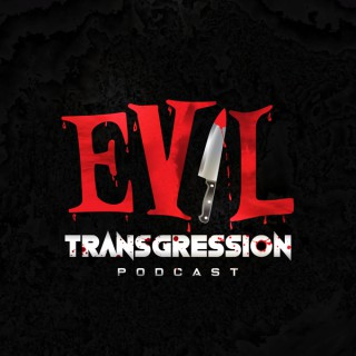 Evil Transgression