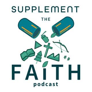 Supplement the Faith