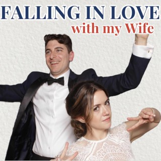 Falling In Love With My Wife