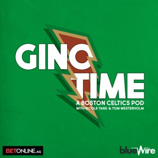 Gino Time: A Boston Celtics Podcast