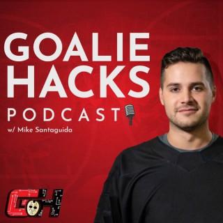 Goalie Hacks Podcast