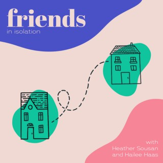 Friends In Isolation