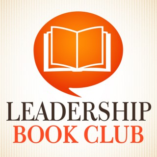 Podcast Episodes – Leadership Book  Club Podcast