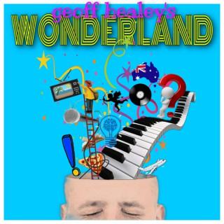 Geoff Healey's Wonderland