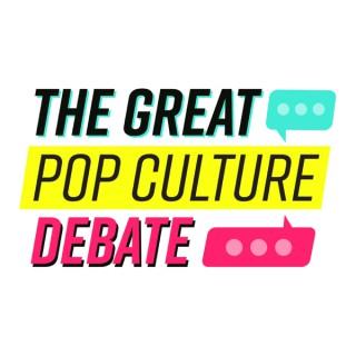 Great Pop Culture Debate