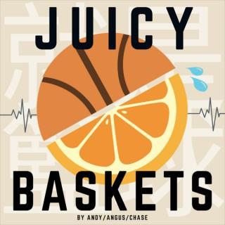 Juicy Baskets ????