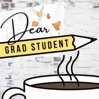 Dear Grad Student