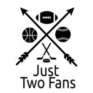 Just 2 Fans