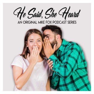 He Said, She Heard