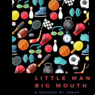 Little Man Big Mouth
