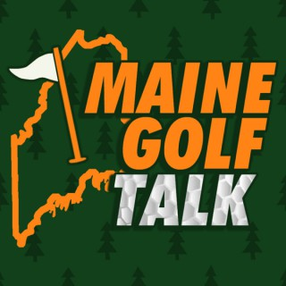 Maine Golf Talk