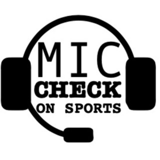 Mic Check On Sports