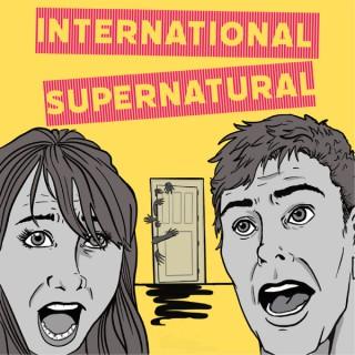 International Supernatural