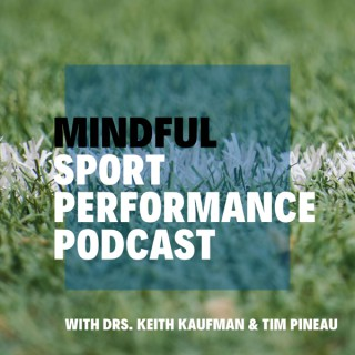 Mindful Sport Performance Podcast