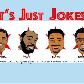 It's Just Jokes!